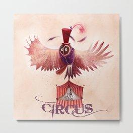 Chouette Circus Metal Print