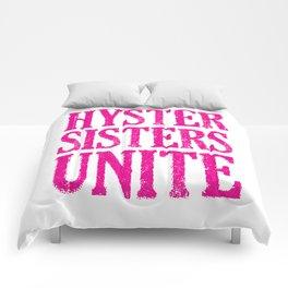 Hystersisters Unite Comforters