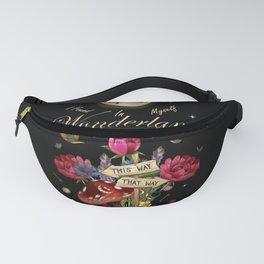I Found Myself In Wonderland - Alice In Wonderland Fanny Pack