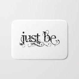 Just Be Bath Mat