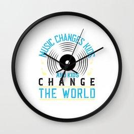 Music Changes Kids Kids Change The World Wall Clock