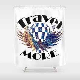 Travel More text Shower Curtain