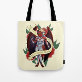 FILL MY SOUL WITH SMOKE Tote Bag