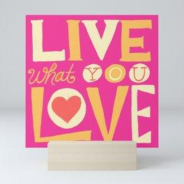 Live What You Love: Pink/Orange Mini Art Print