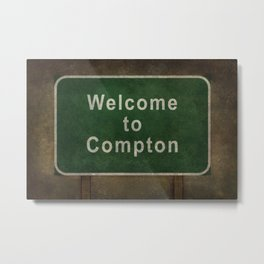 Welcome to Compton, roadside sign illustration Metal Print