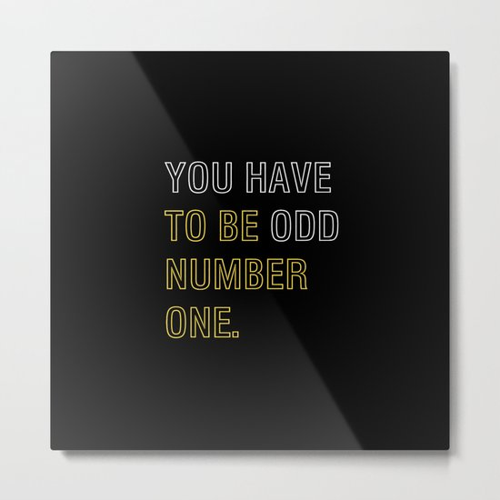 To Be No. One ! Metal Print