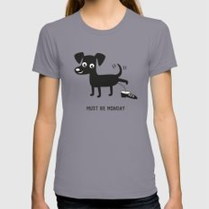 Must Be Monday, Dog Womens Fitted Tee X-LARGE Slate