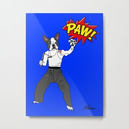 PAW POW - Kungfu Dog Metal Print