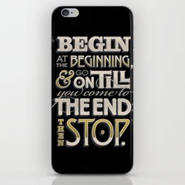 Begin at the Beginning iPhone Skin