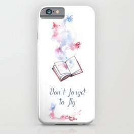 Don't forget to fly iPhone Case