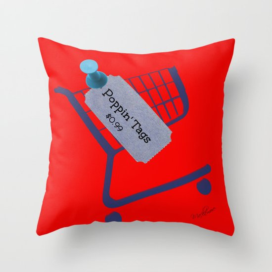 Poppin Tags-Thrift Shop Song-Macklemore Throw Pillow
