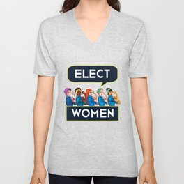 Elect Women Statement Quote Group product Rosie Riveter Unisex V-Neck