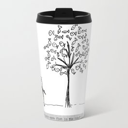 more fish in the tree Travel Mug