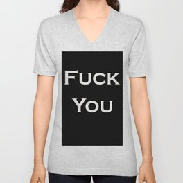 Fuck You Unisex V-Neck