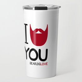 I BEARD YOU Travel Mug