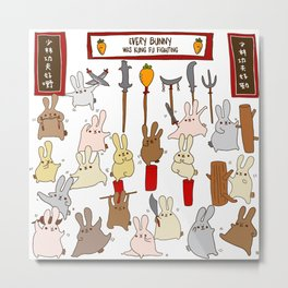 Every bunny was kung fu fighting Metal Print