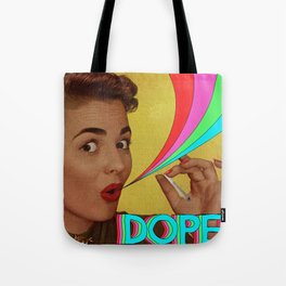 Dope! Tote Bag