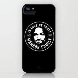 Manson Family - In Love We Trust iPhone Case