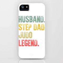 Funny Men Vintage T Shirt Husband Step Dad Judo Legend iPhone Case