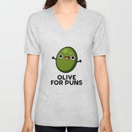 Olive For Puns Cute Olive Pun Unisex V-Neck