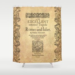 Shakespeare, Romeo and Juliet 1597 Shower Curtain