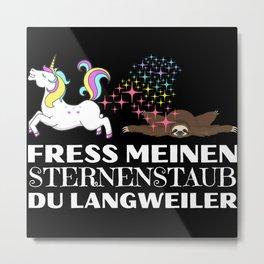 Einhorn vs. Faultier du langweiler Metal Print