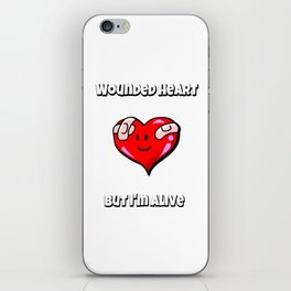 MEME Wounded heart, but I'm alive | Valentine's Day iPhone Skin