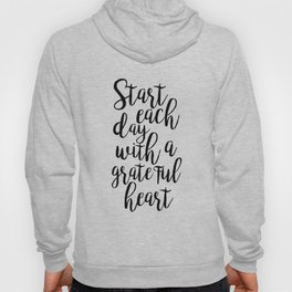 printable poster,start each day with a grateful heart,office wall art,office decor,positive vibes Hoody