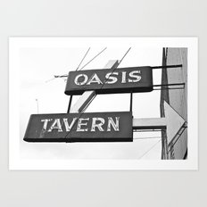 Oasis Tavern sign Art Print