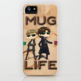 Mug Life iPhone Case