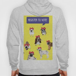 Political Pups-Register to Vote! Hoody