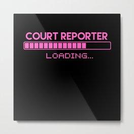 Court Reporter Loading Metal Print