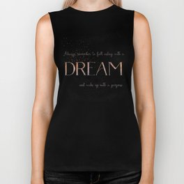 Always remember to fall asleep with a dream - Gold Vintage Glitter Typography Biker Tank