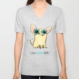 Chiwowza! Unisex V-Neck