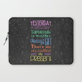 Today is a Gift Laptop Sleeve