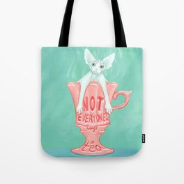 Not Everyone's Cup Of Tea - Sphynx Cat - Part 3 Tote Bag