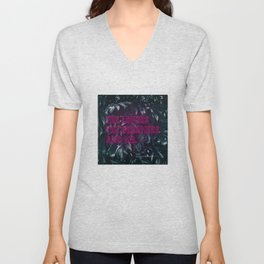 The Lovers The Dreamers and Me. - Neon Writing Unisex V-Neck