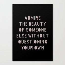 Admire Beauty Canvas Print