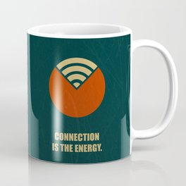 Lab No. 4 - Connection Is The Energy Corporate Start-Up Quotes Poster Coffee Mug