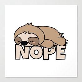 Nope Funny Sloth Canvas Print