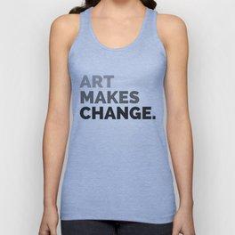 ART MAKES CHANGE. Unisex Tank Top