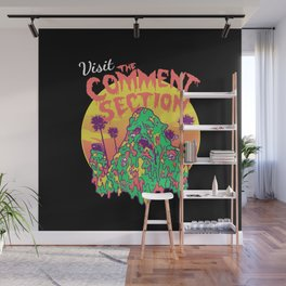 Visit the Comment Section Wall Mural