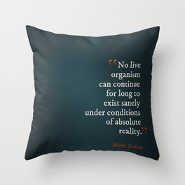 Absolute Reality Throw Pillow