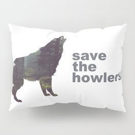 Save the Howlers Pillow Sham