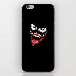 Jokes on you iPhone Skin