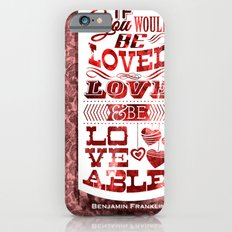 To Be Loved iPhone 6s Slim Case