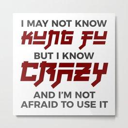Crazy Kung Fu Funny Martial Arts Dare Metal Print