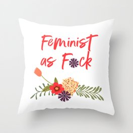 Feminist as F*ck (Censored Version) Throw Pillow