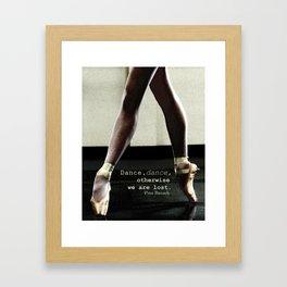 Pointe - Pina Bausch Quote Framed Art Print