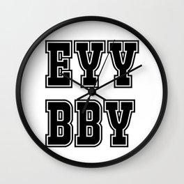 EYY BBY Wall Clock